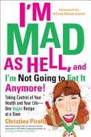 I m Mad As Hell  and I m Not Going to Eat it Anymore PDF