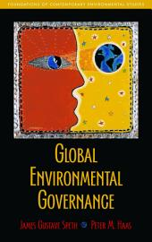 Global Environmental Governance: Foundations of Contemporary Environmental Studies