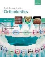 An Introduction to Orthodontics PDF