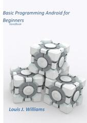 Basic Programming Android for Beginners: HandBook