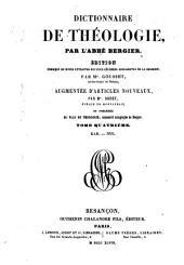 Dictionnaire de théologie: Édition enrichie de notes extraites des plus célèbres apologistes de la religion, Volume4
