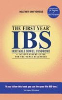 The First Year Ibs Irritable Bowel Syndrome  Book PDF