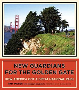 New Guardians for the Golden Gate Book