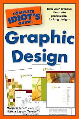 The Complete Idiot s Guide to Graphic Design PDF