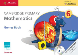 Cambridge Primary Mathematics Stage 6 Games Book With Cd Rom Book PDF