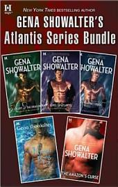 Gena Showalter's Atlantis Series Bundle: Heart of the Dragon\Jewel of Atlantis\The Nymph King\The Vampire's Bride\The Amazon's Curse