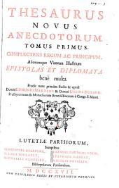 Thesaurus novus anecdotorum ...
