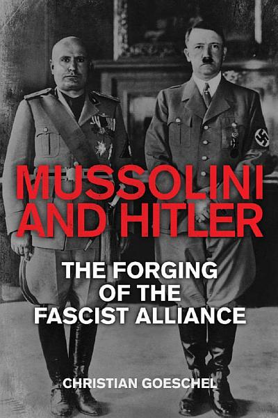 Download Mussolini and Hitler Book