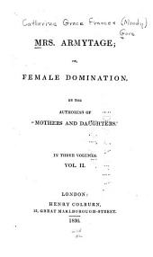 Mrs. Armytage, Or Female Domination: Volume 2