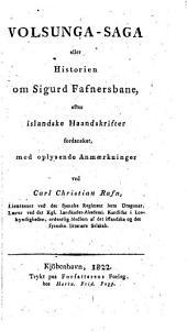 Volsunga-saga, eller Historien om Sigurd Fafnersbane, efter islandske haandskrifter fordansket