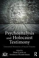 Psychoanalysis and Holocaust Testimony PDF