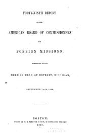 Annual Report - American Board of Commissioners for Foreign Missions: Volumes 49-52