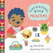 Tiny Blessings: For Mealtime