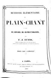 Méthode élémentaire de plain-chant à l'usage des séminaires, des chantres et organistes