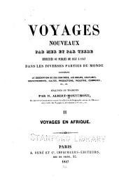 Voyages nouveaux par mer et par terre: Voyages en Afrique