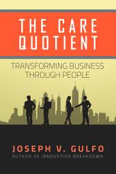 The Care Quotient: Transforming Business Through People