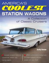 America's Coolest Station Wagons: A Colleciton of Classic Cruisers