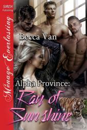 Alpha Province: Ray of Sunshine [Alpha Province]