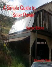 A Simple Guide to Solar Power - Second Edition