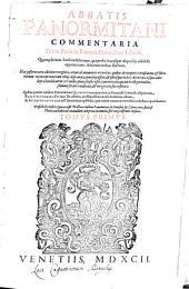 Commentaria ... in ... Decretalium librum: quamplurium iurisconsultorum, qui probe hucusque aliquid iis addidisse apparuerunt, adnotationibus illustrata. ... Primae Partis in Primum Decretalium Librum, Volume 1