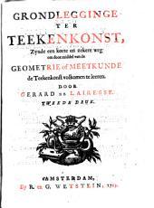 Grondlegginge ter teekenkonst, zynde een korte en zekere weg om door middel van de geometrie of meetkunde de teekenkonst volkomen te leeren: Volume 1