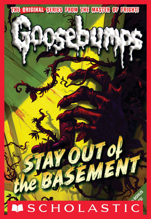Stay Out of the Basement  Classic Goosebumps  22