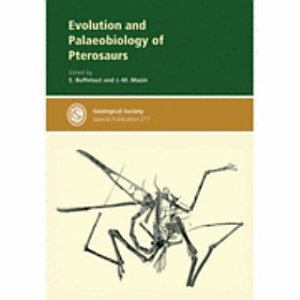 Evolution and Palaeobiology of Pterosaurs PDF