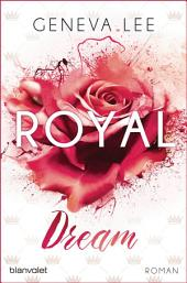 Royal Dream: Roman