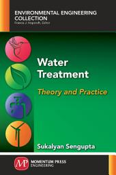 Water Treatment: Theory and Practice