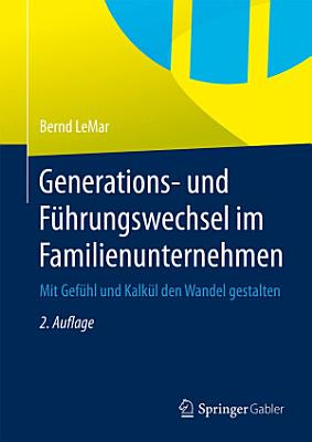 Generations  und F  hrungswechsel im Familienunternehmen PDF