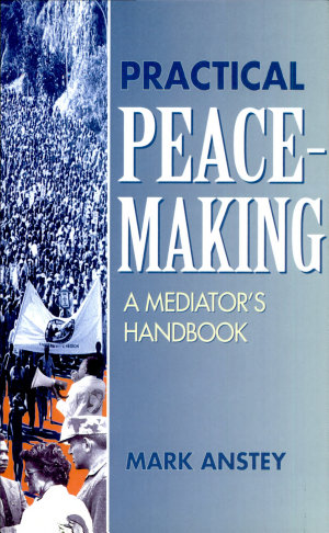 Practical Peacemaking