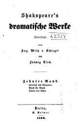 Shakspeare's dramatische Werke: Antonius und Cleopatra. Maass für Maass. Timon von Athen. Anmerkungen