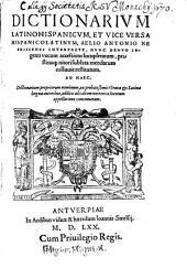 Aelii Antonii Dictionarium Latino hispanicum et viceversa Hispanico latinum