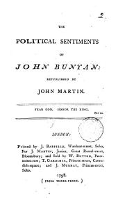 The Political Sentiments of John Bunyan: Republished by John Martin, Volume 2