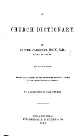 A Church Dictionary ... A new and greatly enlarged edition