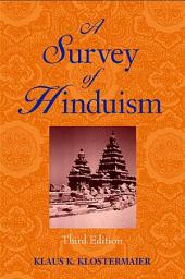 Survey of Hinduism, A: Third Edition