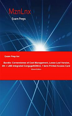 Exam Prep for  Bundle  Cornerstones of Cost Management      PDF