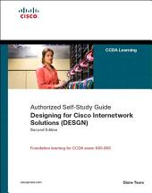 Designing for Cisco Internetwork Solutions (DESGN) (Authorized CCDA Self-Study Guide) (Exam 640-863): Edition 2