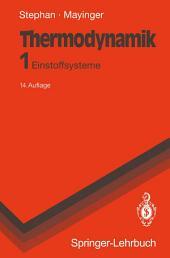 Thermodynamik: Band 1: Einstoffsysteme. Grundlagen und technische Anwendungen, Ausgabe 14
