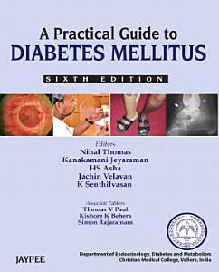 A Practical Guide to Diabetes Mellitus