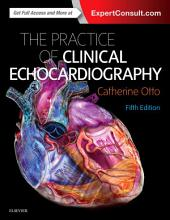Practice of Clinical Echocardiography E-Book: Edition 5