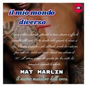 Il mio mondo diverso porno bisex (gay ebook porn) Mat Marlin