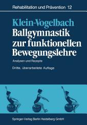 Ballgymnastik zur funktionellen Bewegungslehre: Analysen und Rezepte, Ausgabe 3
