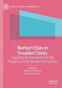 Norbert Elias in Troubled Times PDF