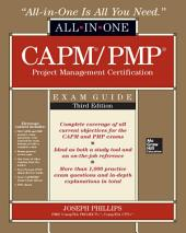 CAPM/PMP Project Management Certification All-In-One Exam Guide, Third Edition: Edition 3