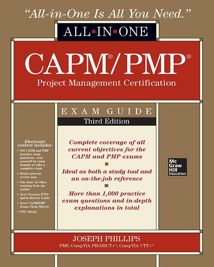 CAPM/PMP Project Management Certification All-In-One Exam Guide, Third Edition
