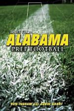 Tales from Alabama Prep Football