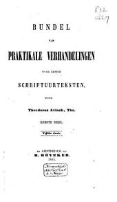 Bundel van praktikale verhandelingen over eenige Schriftuurteksten