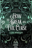 Download How to Break an Evil Curse Book