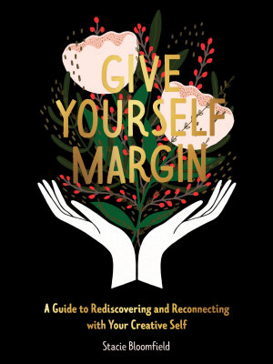 Give Yourself Margin